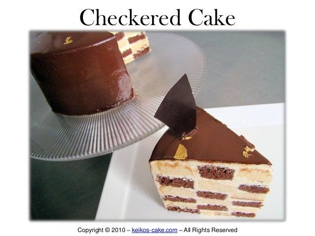 Checkered Cake  Copyright © 2010 – keikos-cake.com – All Rights Reserved