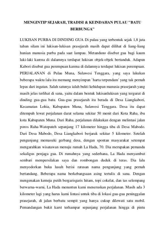 """MENGINTIP SEJARAH, TRADISI & KEINDAHAN PULAU """"BATU BERBUNGA"""" LUKISAN PURBA DI DINDING GUA Di pulau yang terbentuk sejak 1,..."""