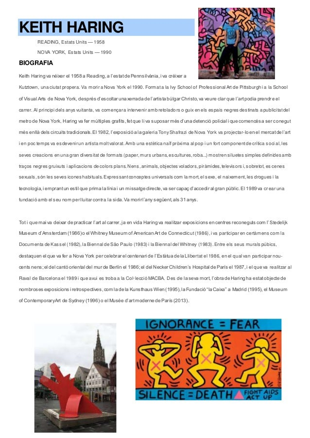 KEITH HARING READING, Estats Units — 1958 NOVA YORK, Estats Units — 1990 BIOGRAFIA Keith Haring va néixer el 1958 a Readin...