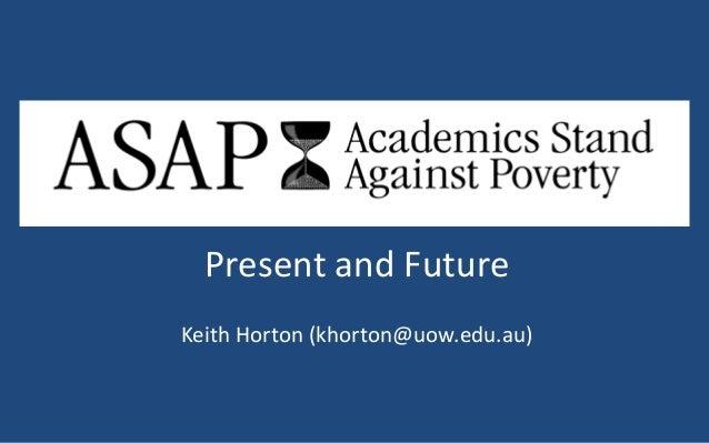 Present and Future Keith Horton (khorton@uow.edu.au)