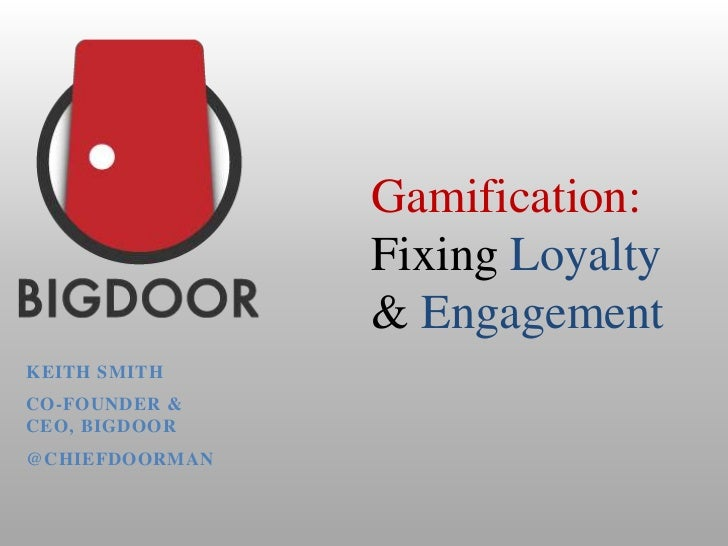 """Keith Smith - """"Gamification: Fixing Loyalty & Engagement"""""""