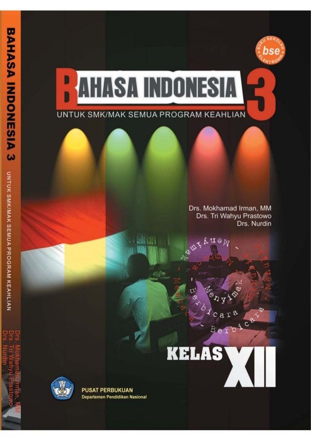 Kelas12 smk semua program_bahasa indonesia 3_moch irman