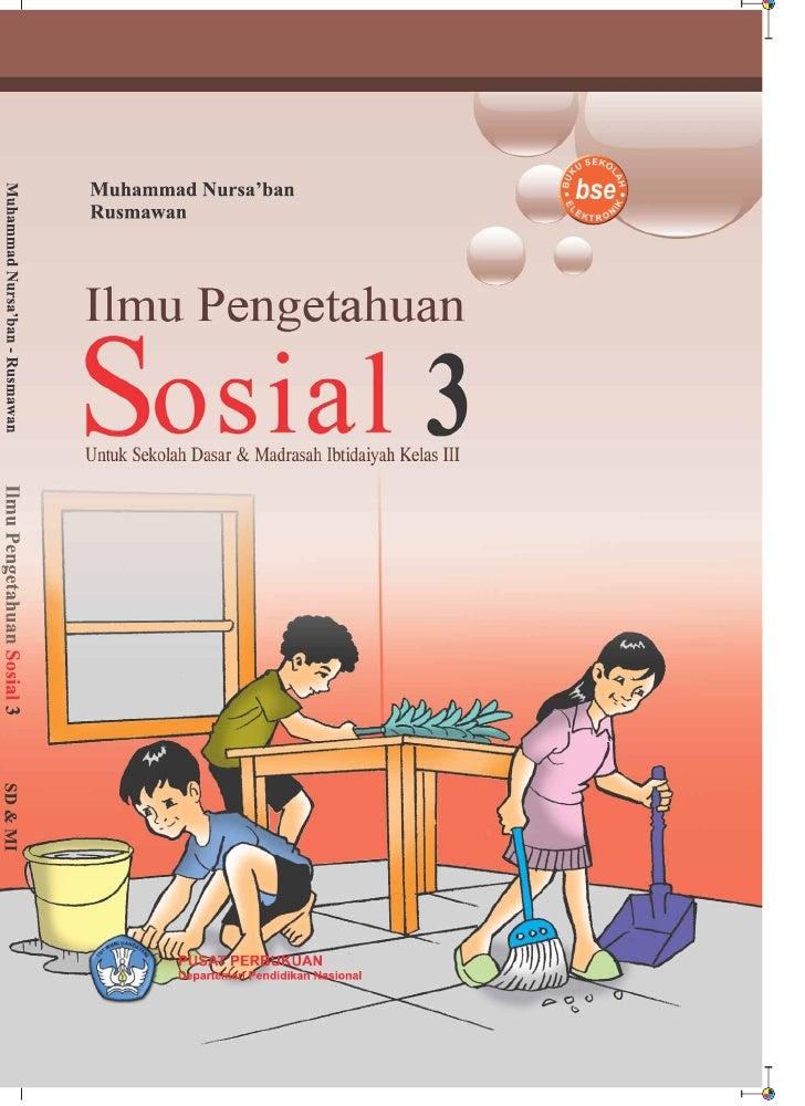 Muhammad Nursa'ban        Rusmawan     Ilmu Pengetahuan Sosial         Untuk SD dan MI Kelas III                          ...