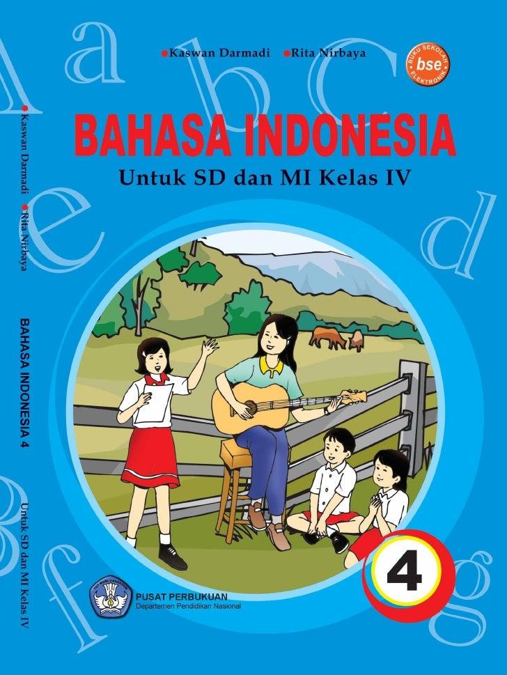 Kelas Iv Sd Bahasa Indonesia Kaswan Darmadi