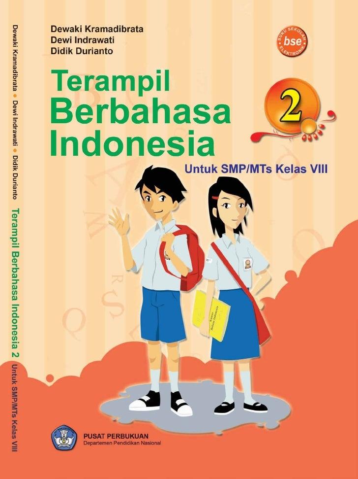 Hak Cipta pada Departemen Pendidikan Nasional      Dilindungi Undang-undang          Terampil Berbahasa Indonesia      Unt...