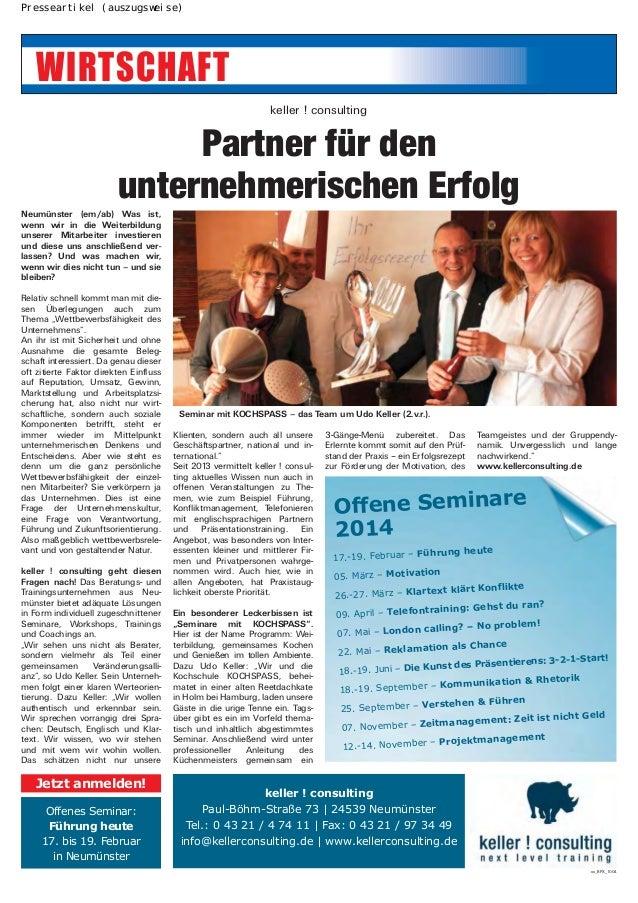 Presseartikel (auszugsweise)  keller ! consulting  Partner für den unternehmerischen Erfolg Neumünster (em/ab) Was ist, we...