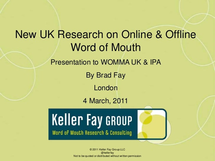 Keller Fay on UK word of mouth for WOMMA UK/IPA