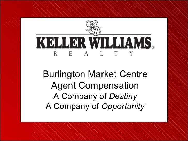 Burlington Market Centre Agent Compensation A Company of  Destiny A Company of  Opportunity