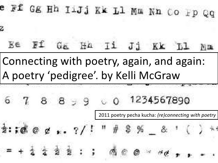 Connecting with poetry, again, and again:<br />A poetry 'pedigree'. by Kelli McGraw<br />2011 poetry pechakucha: (re)conne...
