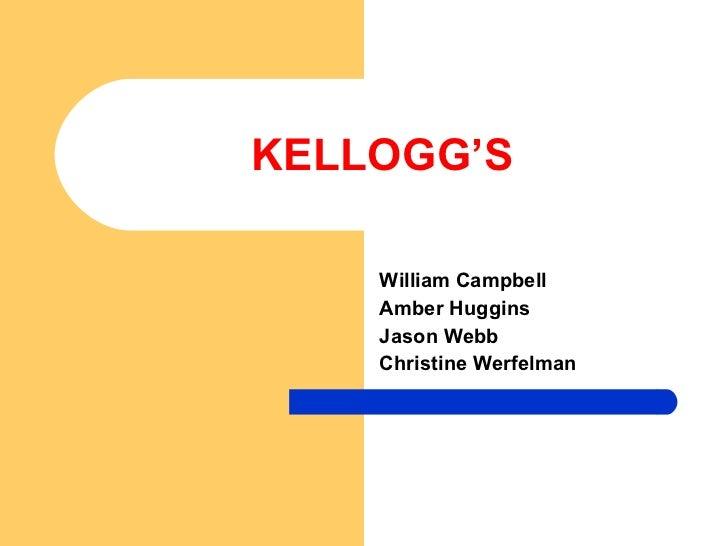KELLOGG'S William Campbell Amber Huggins Jason Webb Christine Werfelman