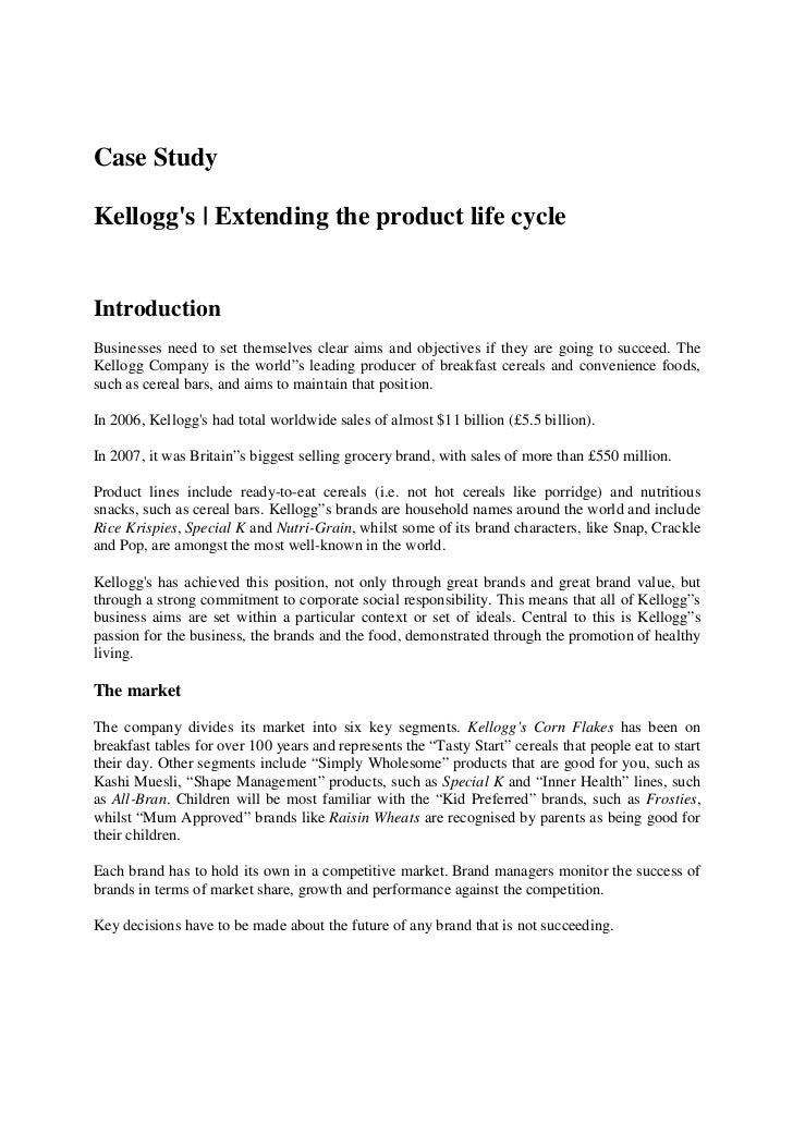 Case StudyKelloggs | Extending the product life cycleIntroductionBusinesses need to set themselves clear aims and objectiv...