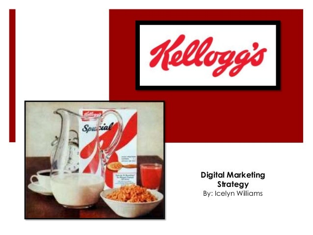 Kelloggs strategy and marketing plan 2012