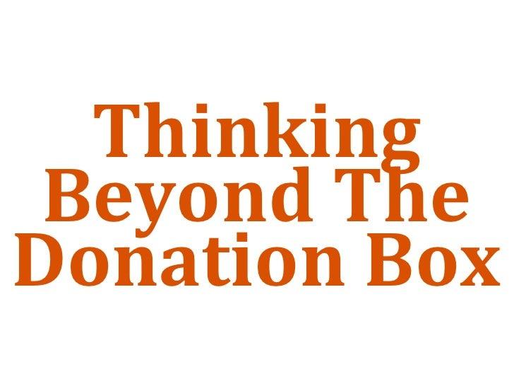 Thinking  BeyondThe DonationBox