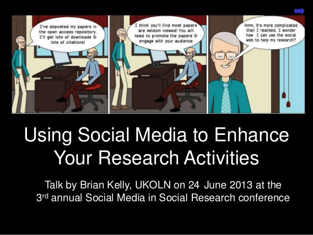 Using Social Media to Enhance Your Research Activities