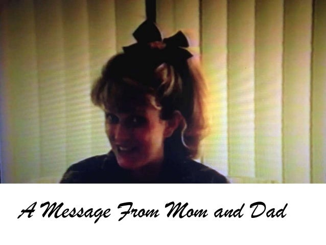 A Message From Mom and Dad