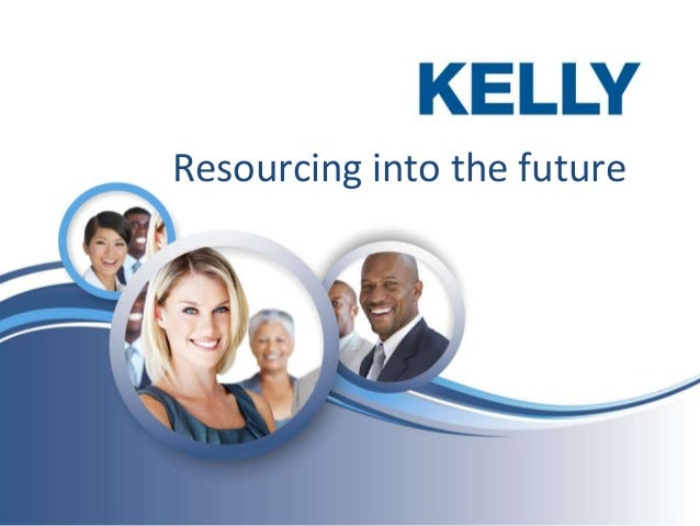 Kelly: Resourcing into the future