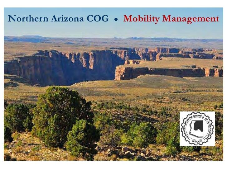 Northern Arizona COG   ●   Mobility Management