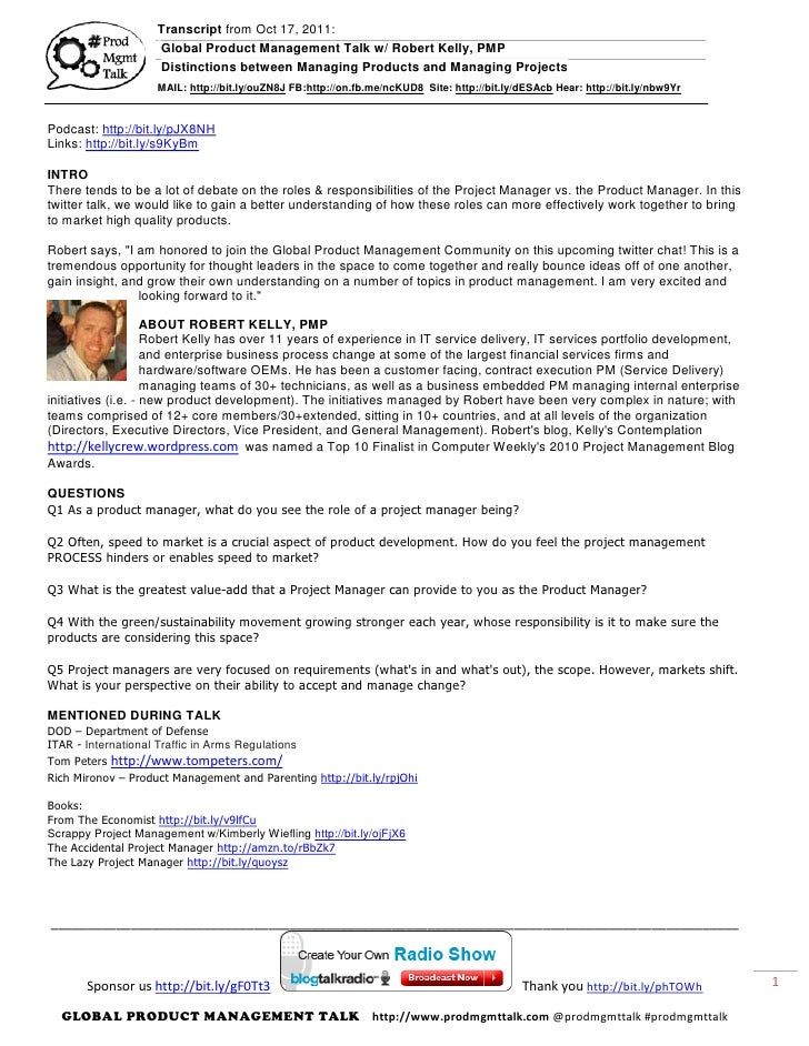 Transcript from Oct 17, 2011:                    Global Product Management Talk w/ Robert Kelly, PMP                    Di...