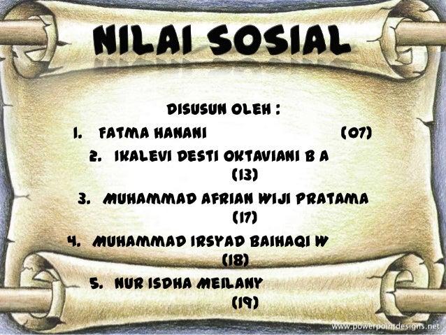 Disusun oleh : 1. Fatma Hanani                   (07)    2. Ikalevi Desti Oktaviani B A                       (13)  3. Muh...