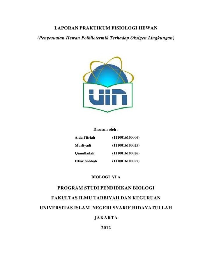 LAPORAN PRAKTIKUM FISIOLOGI HEWAN(Penyesuaian Hewan Poikilotermik Terhadap Oksigen Lingkungan)                            ...