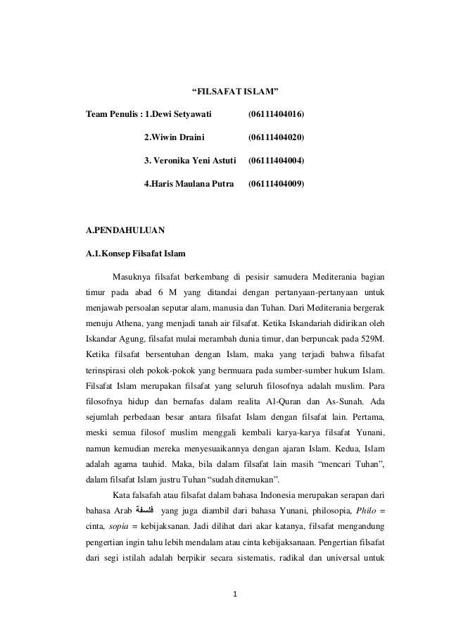 "1 ""FILSAFAT ISLAM"" Team Penulis : 1.Dewi Setyawati (06111404016) 2.Wiwin Draini (06111404020) 3. Veronika Yeni Astuti (061..."