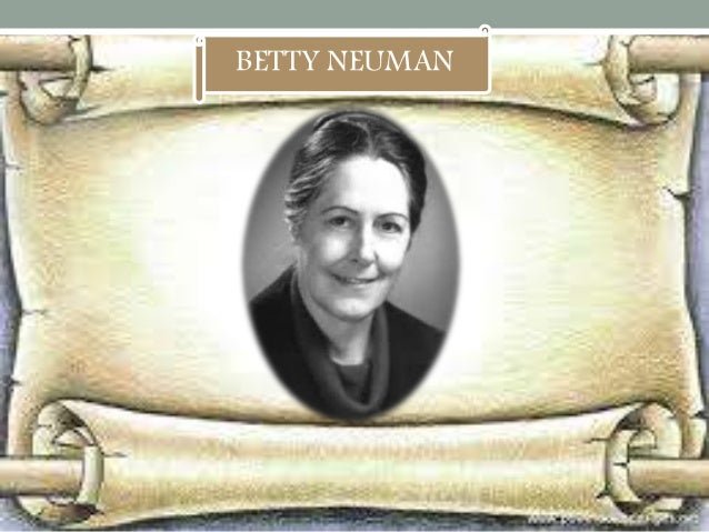 betty neumann 1924: betty neuman was born in lowel, ohio 1947: obtained her diploma as a registered nurse from peoples hospital school of nursing in akron, ohio.