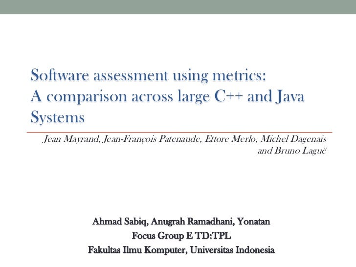 Software assessment using metrics:A comparison across large C++ and Java Systems<br />Jean Mayrand, Jean-François Patenaud...