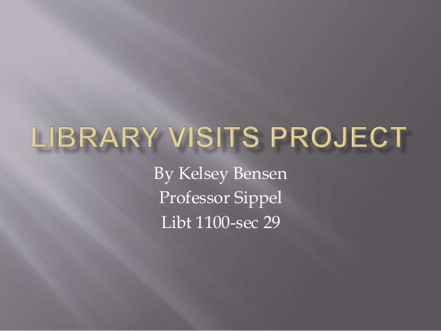 Kelsey bensen's library visit summary