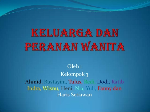 Oleh :               Kelompok 3Ahmid, Rustayim, Tulus, Redi, Dodi, Ratib Indra, Wisnu, Heni, Nia, Yuli, Fanny dan         ...