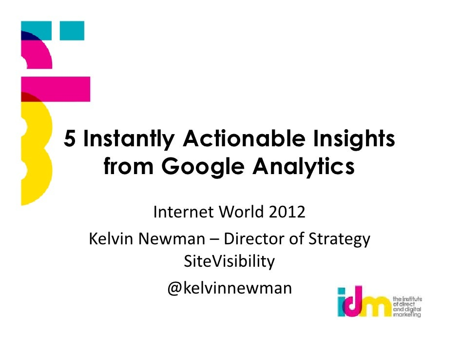 Get 5 Instantly Actionable Insights from Google Analytics