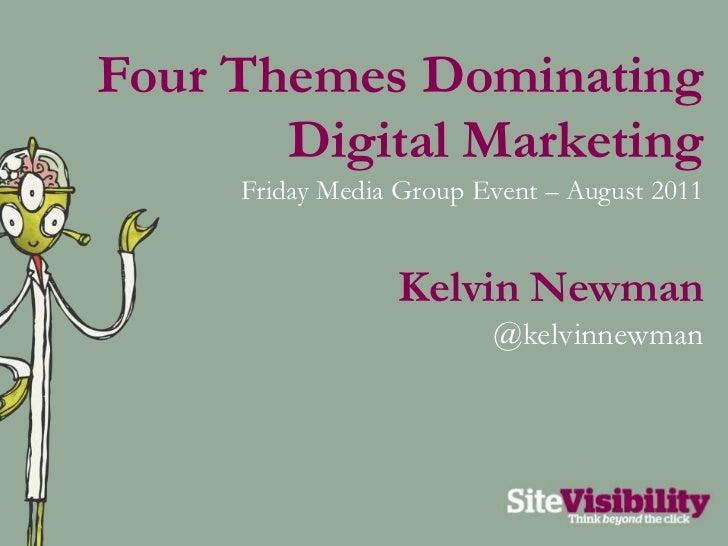 Kelvin Newman FridayMedia Presentation