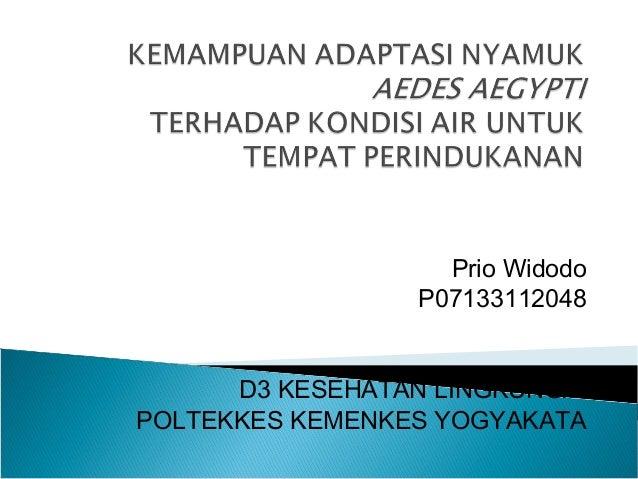 Prio Widodo P07133112048 D3 KESEHATAN LINGKUNGA POLTEKKES KEMENKES YOGYAKATA