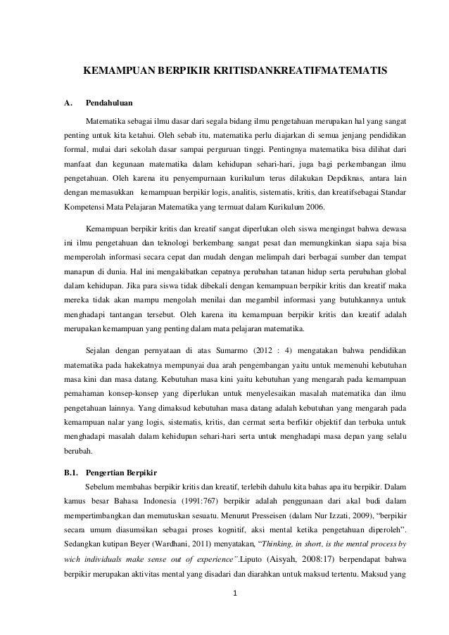 KEMAMPUAN BERPIKIR KRITISDANKREATIFMATEMATISA.    Pendahuluan      Matematika sebagai ilmu dasar dari segala bidang ilmu p...