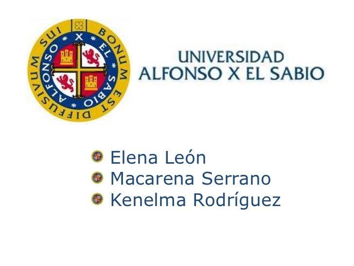Elena LeónMacarena SerranoKenelma Rodríguez