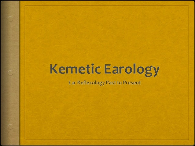 Ear Reflexology from Kemet