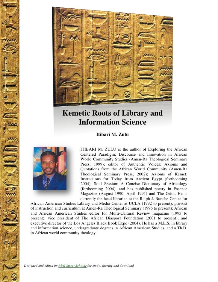 Kemetic Roots of Library and Information Science, by Itibari M. Zulu