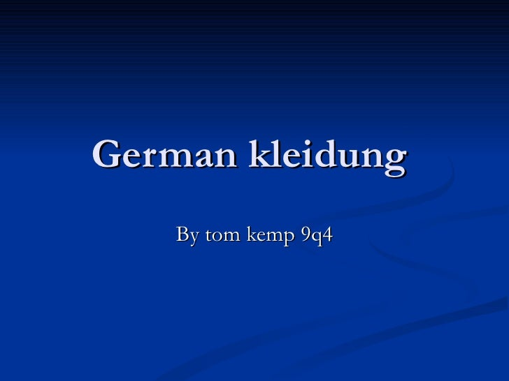 German kleidung  By tom kemp 9q4