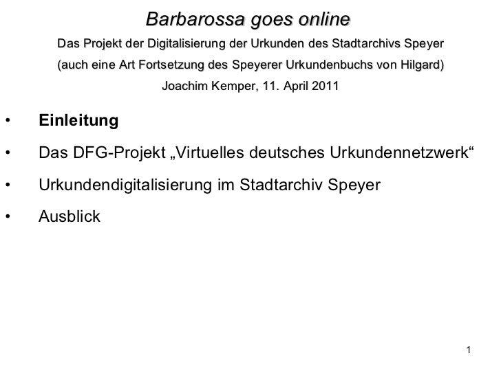 Barbarossa goes online   Das Projekt der Digitalisierung der Urkunden des Stadtarchivs Speyer (auch eine Art Fortsetzung d...