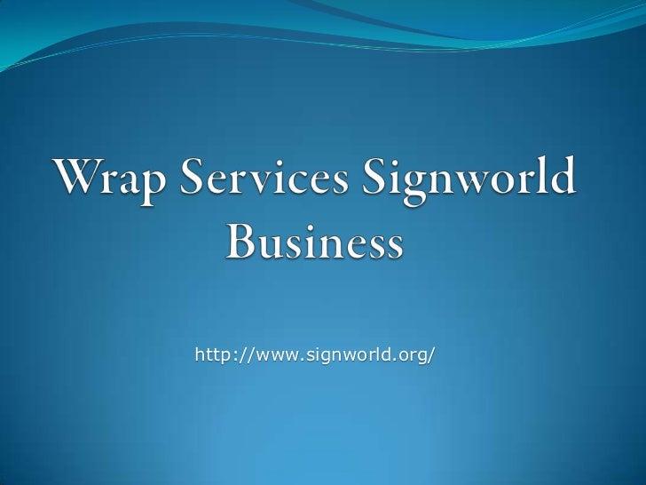 Ken Kindt Signworld - Vehicle Wrap, Plane Wrap, Truck Wrap & Wrap Signs from Signworld