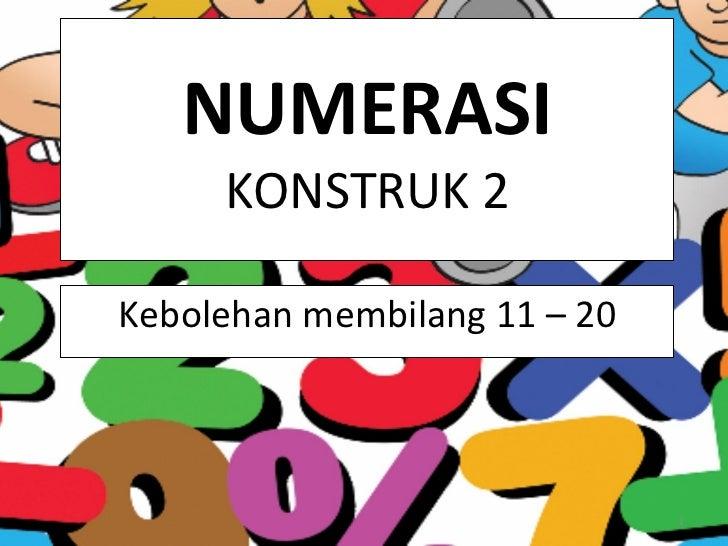 Kenal nombor  11 -  20