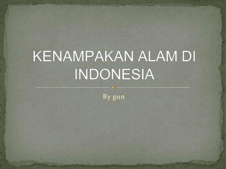 Kenampakan alam di indonesia