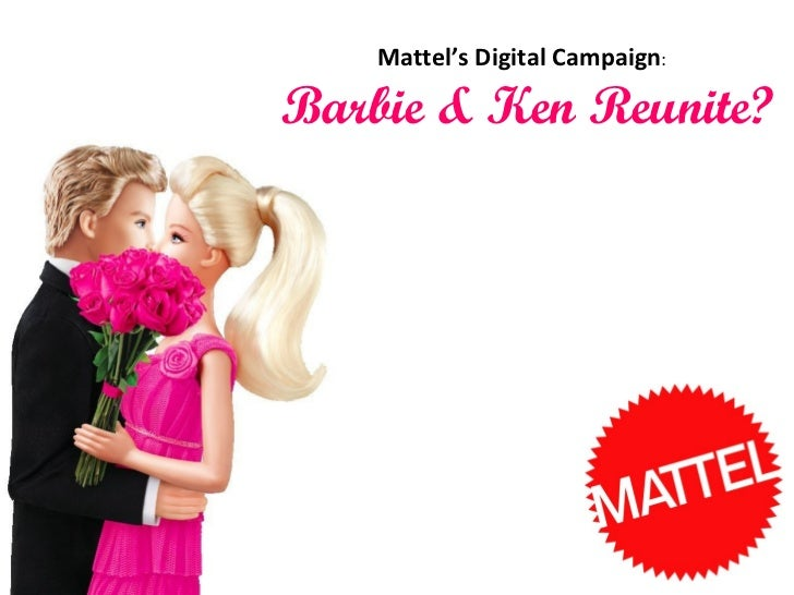 Mattel's Digital Campaign : Barbie & Ken Reunite?