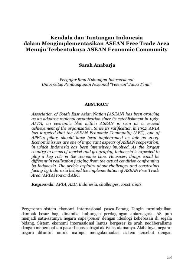 Kendala dan tantangan indonesia dalam mengimplementasikan asean free trade area menuju terbentuknya asean economic community