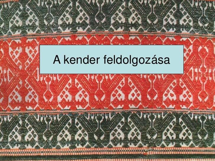 Kenderfeldolgozas