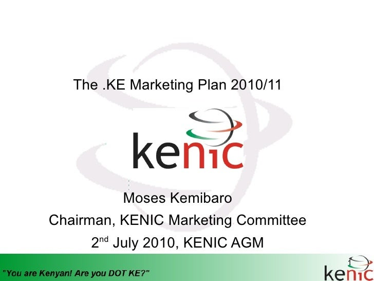 Kenya Network Information Centre (KENIC) Marketing Plan for 2010/11