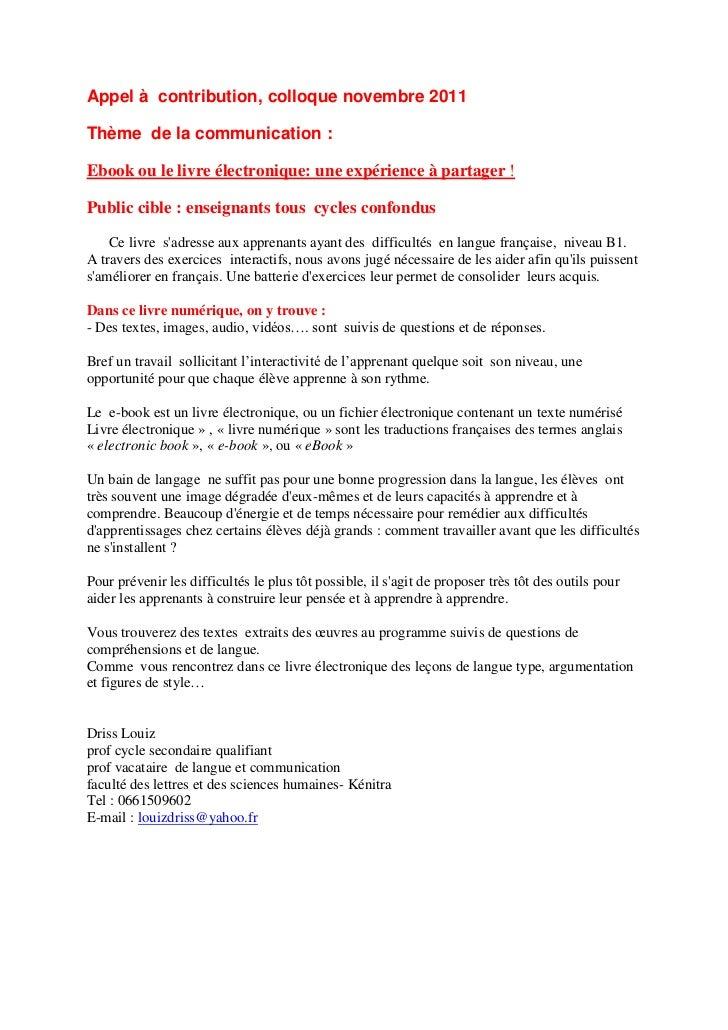 Appel à contribution, colloque novembre 2011Thème de la communication :Ebook ou le livre électronique: une expérience à pa...