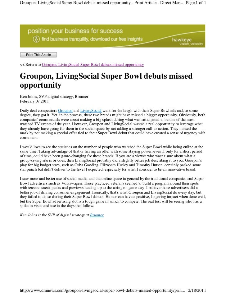 Groupon, LivingSocial Super Bowl debuts missed opportunity - Print Article - Direct Mar... Page 1 of 1   Print This Articl...
