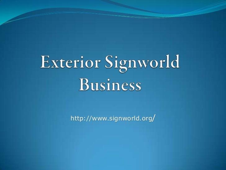 Ken Kindt Signworld - Exterior and Interior Signs from Signworld