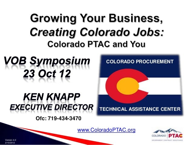 COLORADO PROCUREMENT                                    TECHNICAL ASSISTANCE CENTER              Ofc: 719-434-3470        ...
