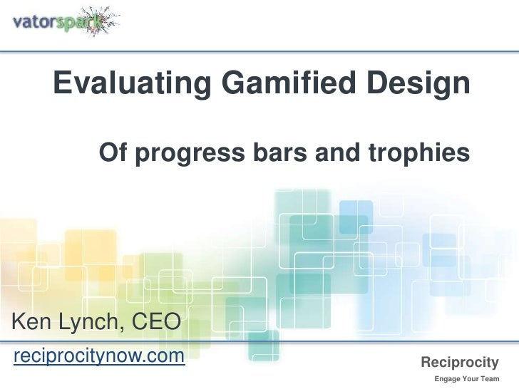"""""""How to Evaluate Gamified Design"""" by Ken Lynch"""
